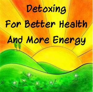 Detoxing for Better Health and More Energy